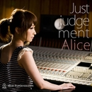just judgement/Alice