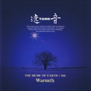 THE MUSIC OF EARTH 4th~Warmth/遠TONE音