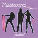 Ballad/Murataband With Tomyu