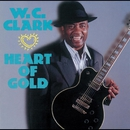 Heart Of Gold/W.C. CLARK