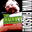 VIVA FIASCO!!/THE INFINITY STAR-WORLD