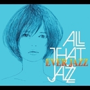 EVER JAZZ/All That Jazz feat. COSMiC HOME