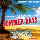 SUMMER DAYS/STEREON