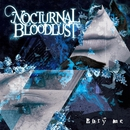 Bury me/NOCTURNAL BLOODLUST