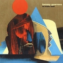 No Mans Land/Tommy Guerrero