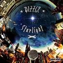 Starlight/Dizzle