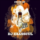 State Of Mind/DJ Ezasscul