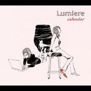 calendar ~明日のヨテイ~/Lumiere