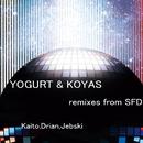 remix from SFD/Yogurt & Koyas