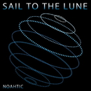 Sail to the Lune/NOAHTIC