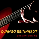 Golden Guitar/Django Reinhardt