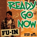 READY GO NOW/FU-IN