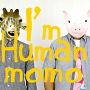 I'm HUMAN/momo