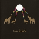 To A Skylark/To A Skylark