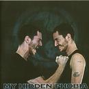 My Hidden Phobia/My Hidden Phobia