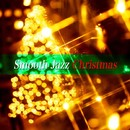 大人のためのクリスマスBGM - Smooth Jazz Christmas/Holiday Smooth Jazz Players