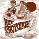 Hot Chocolate/HOT CHOCOLATE
