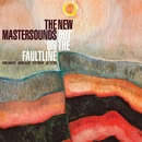 Out On The Faultline/THE NEW MASTERSOUNDS