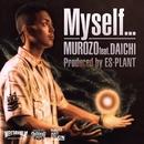 Myself... feat. 大地/MUROZO