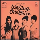 WE SING ONE VOICE/ズクナシ
