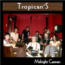 Midnight Caravan/Tropican'S