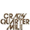 Lock & key/CRAZY QUARTER MILE