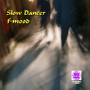 Sound of KYOTO~すきま~/SLOW DANCER/f-mood