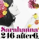246 after6/Sarahanna