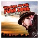 WELCOME TO THE FUNKZONE/DARTHREIDER
