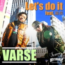 Let's do it feat. 羅漢/VARSE