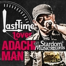 LAST TIME LOVER/ADACHI MAN