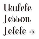 Ukulele Lesson LeLeLe/LinaLina