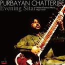 Evening Sitar/Purbayan Chatterjee