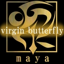 virgin butterfly/maya