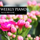 Vol.143 明け方の虹/Weekly Piano