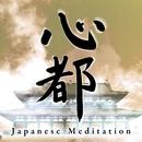 JAPANESE MEDITATION「心都」SINTO/kapper.K