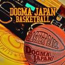 BASKETBALL/DOGMA JAPAN
