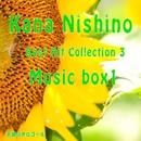 Kana Nishino Best Hit Collection 3 Music box1/天使のオルゴール