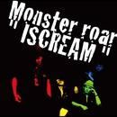 ISCREAM/Monster roar(Vlidge&D-51)