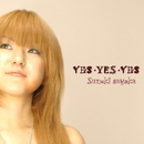 YES-YES-YES/鈴木サヤカ