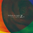 Ballade for Night Zoo/次松大助