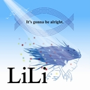 It's gonna be alright./LiLi
