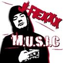 M.U.S.I.C/J-REXXX