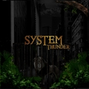 SYSTEM/THUNDER
