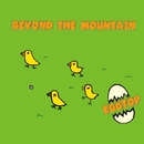 BEYOND THE MOUNTAIN/EGGTOP
