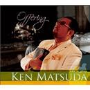 Offering/Ken Matsuda