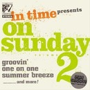 on sunday vol.2/in time