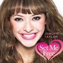 Set Me Free/Jordyn Taylor