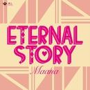 ETERNAL STORY/Maana