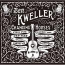 Changing Horses/Ben Kweller